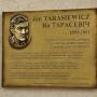 W 2011 roku na ścianie budynku Muzeum Ziemi Sokólskiej odsłonięto tablicę poświęconą kompozytorowi Janowi Tarasiewiczowi w 50. rocznicę jego śmierci. Przypomniano w ten sposób zapomnianą postać, należącą do jednych z najbardziej utalentowanych muzyków minionego wieku.